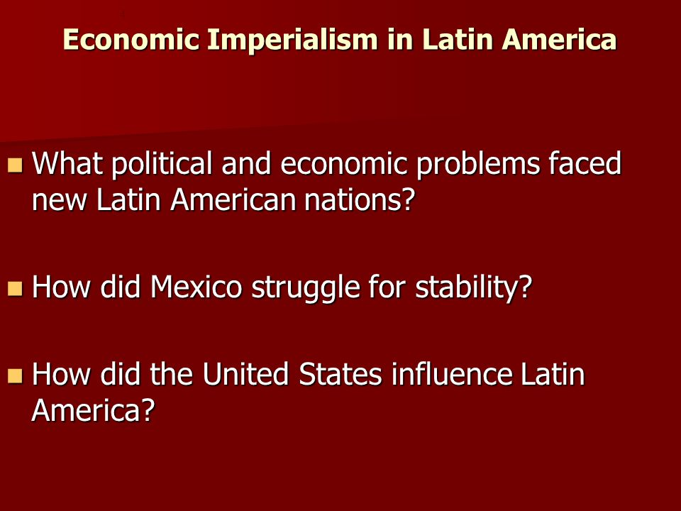 Economic Imperialism in Latin America