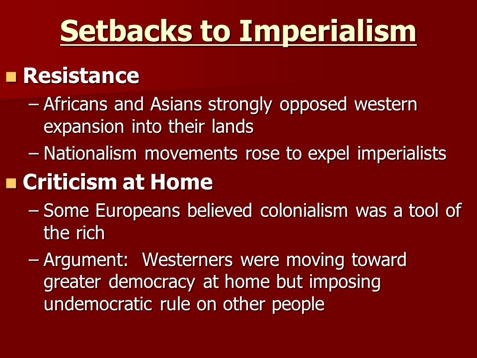 Setbacks to Imperialism