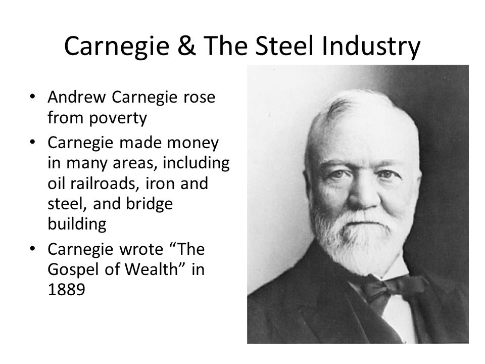 the philosophy of andrew carnegie in the gospel of wealth Discuss the philosophic origins of the gospel of wealth concept and show how it was used to justify the competitive, individualistic ethic that existed in america during the late nineteenth century then compare and contrast this philosophy with the social gospel as articulated by ministers such as walter rauschenbusch the gospel of wealth is an article written by andrew carnegie, a.