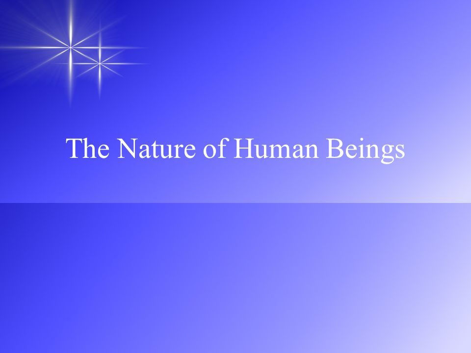 The Nature of Human Beings