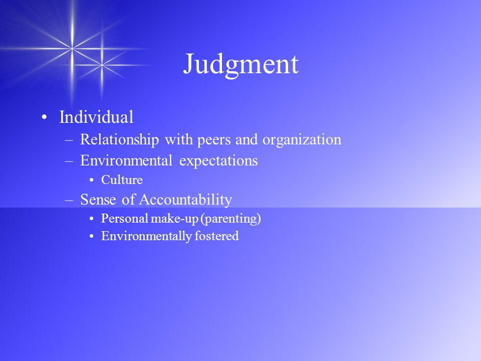 Judgment Individual Relationship with peers and organization