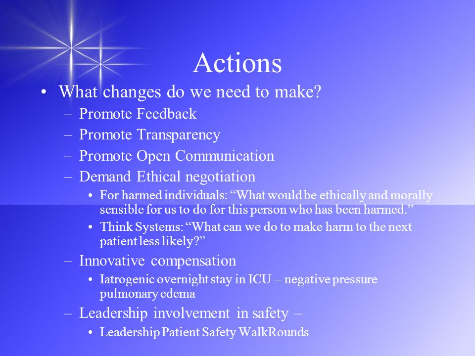 Actions What changes do we need to make Promote Feedback
