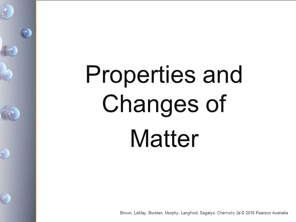 Properties and Changes of