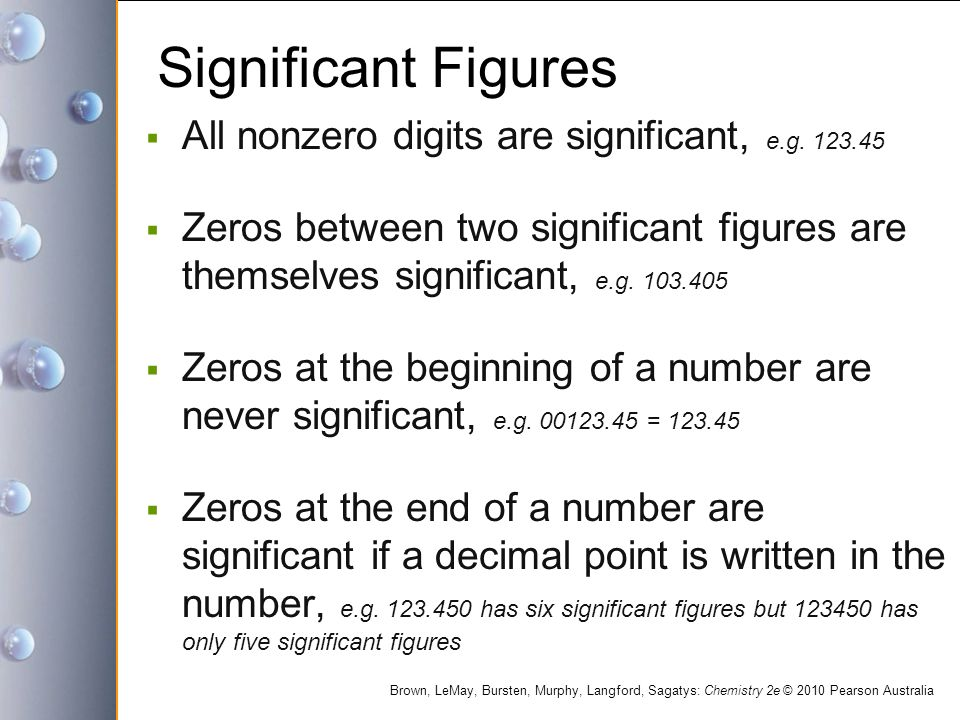 Significant Figures All nonzero digits are significant, e.g