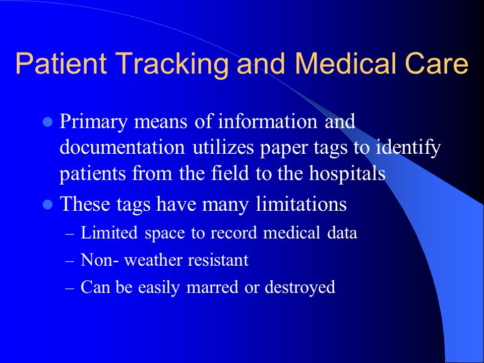 Patient Tracking and Medical Care