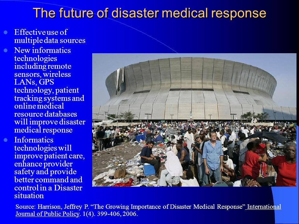 The future of disaster medical response