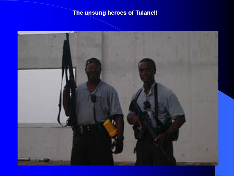 The unsung heroes of Tulane!!
