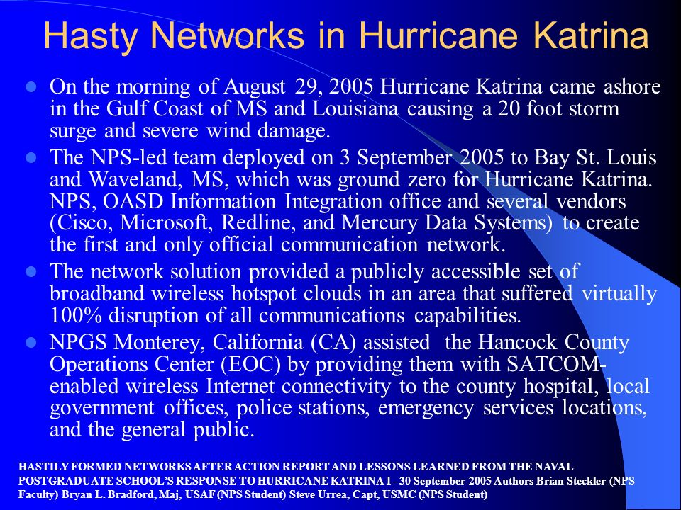 Hasty Networks in Hurricane Katrina