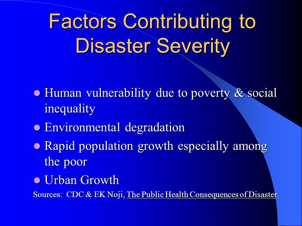 Factors Contributing to Disaster Severity