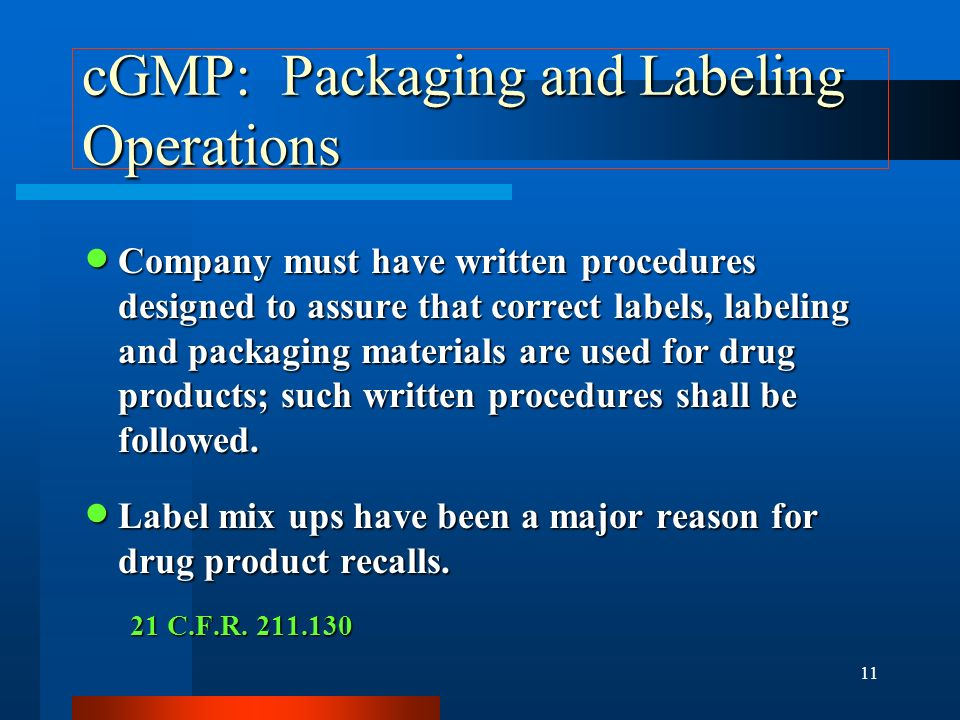 cGMP: Packaging and Labeling Operations