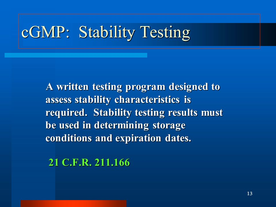 cGMP: Stability Testing