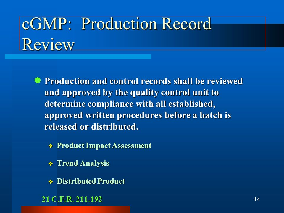 cGMP: Production Record Review