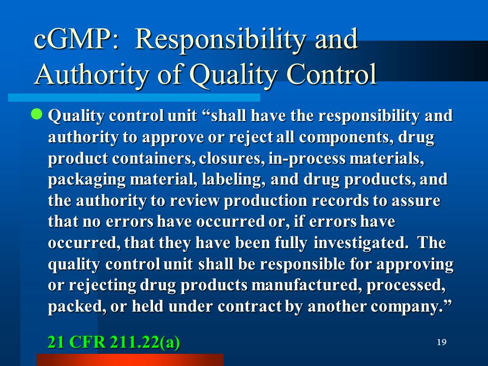 cGMP: Responsibility and Authority of Quality Control