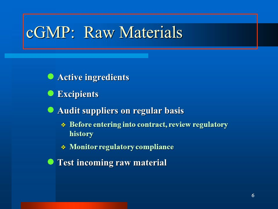 cGMP: Raw Materials Active ingredients Excipients