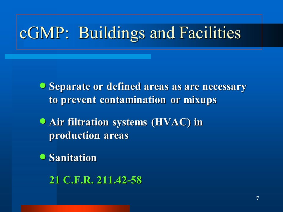 cGMP: Buildings and Facilities