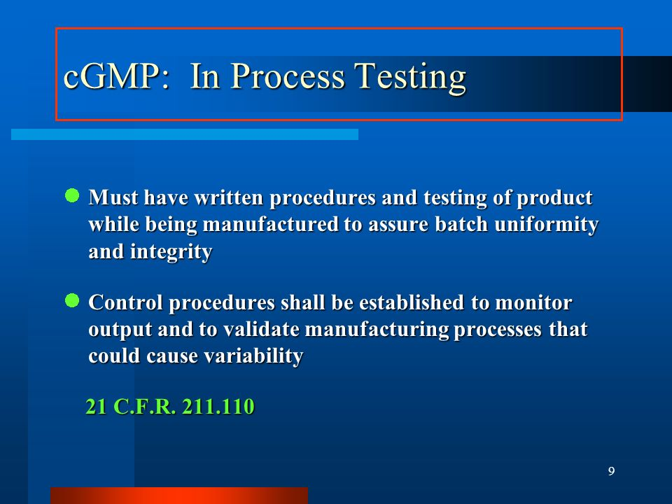 cGMP: In Process Testing