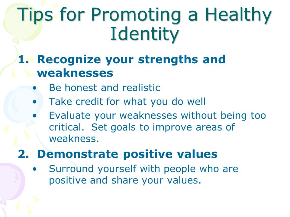 Tips for Promoting a Healthy Identity