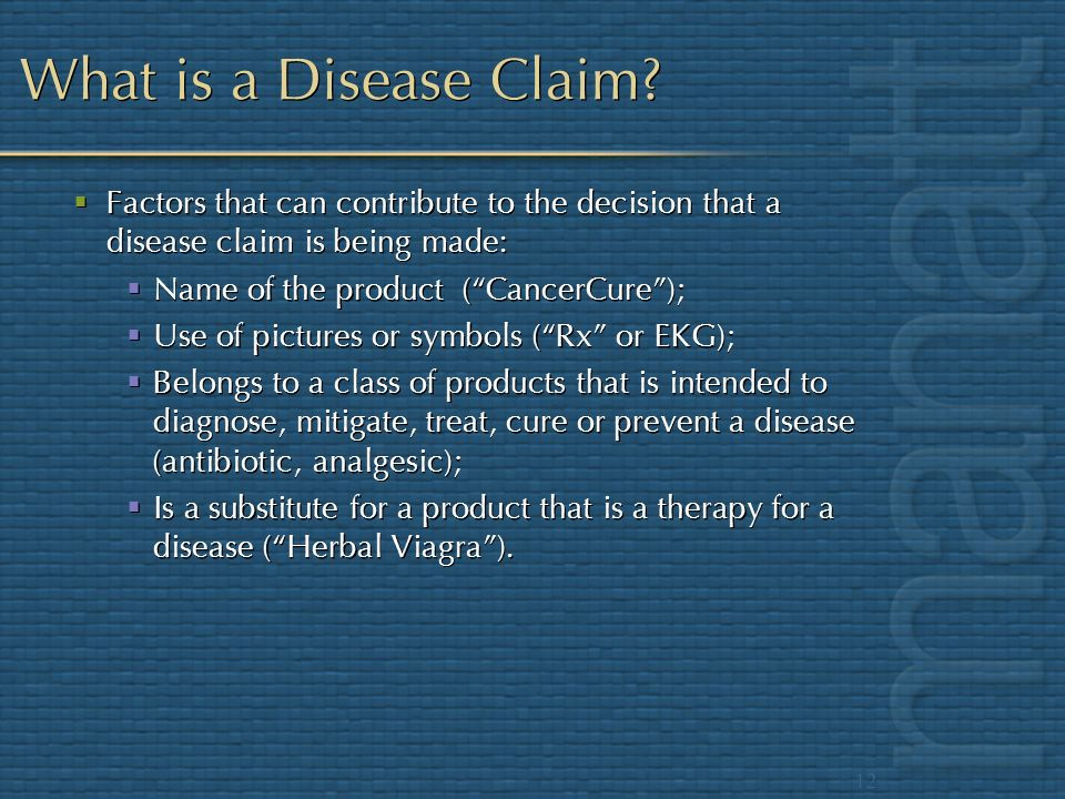 What is a Disease Claim Factors that can contribute to the decision that a disease claim is being made: