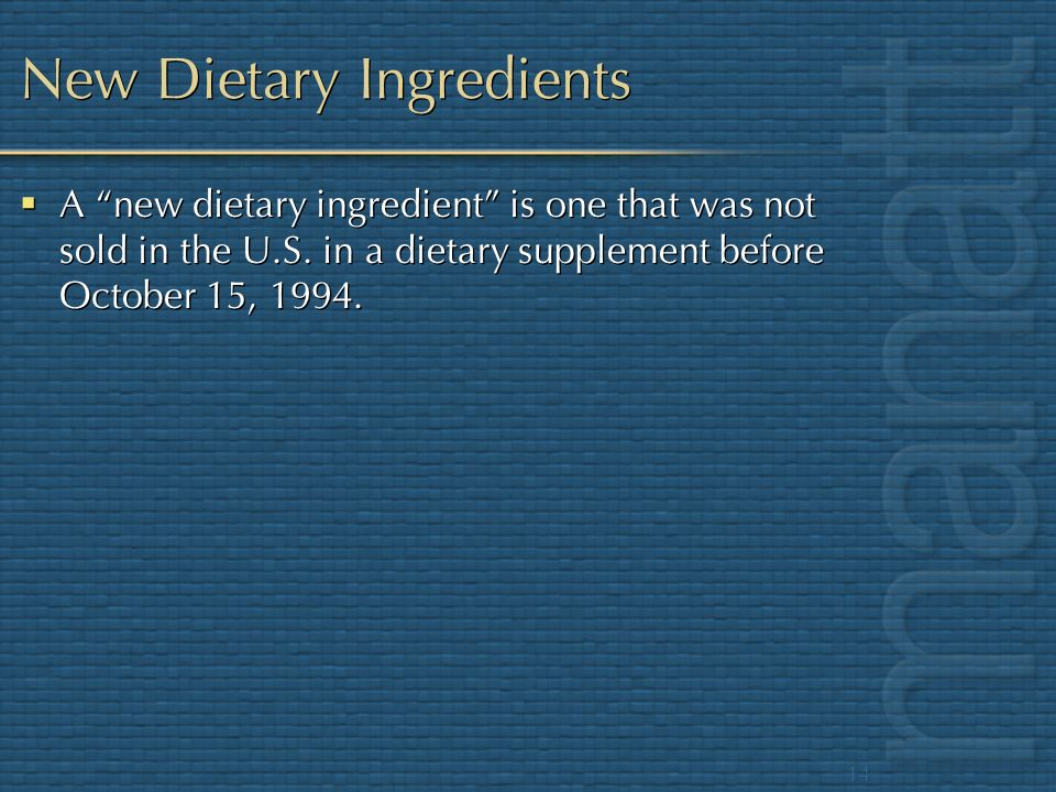 New Dietary Ingredients