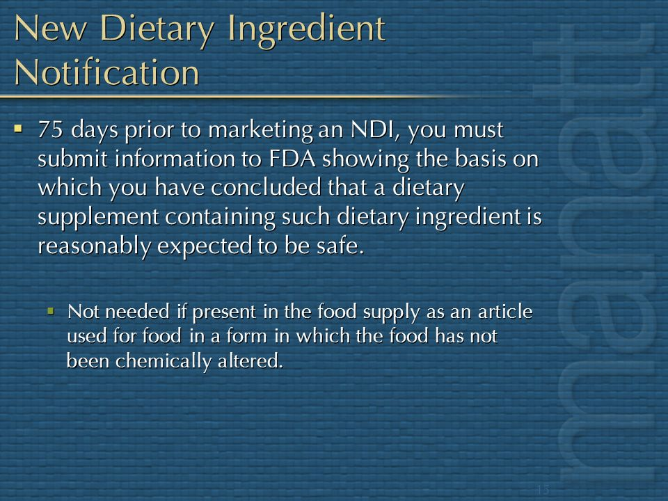 New Dietary Ingredient Notification