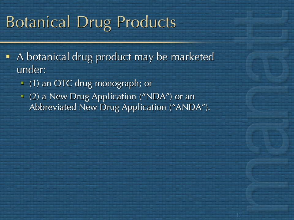 Botanical Drug Products