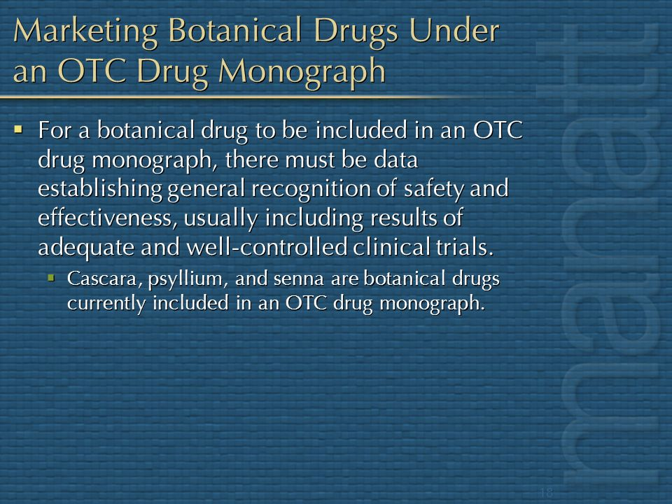 Marketing Botanical Drugs Under an OTC Drug Monograph