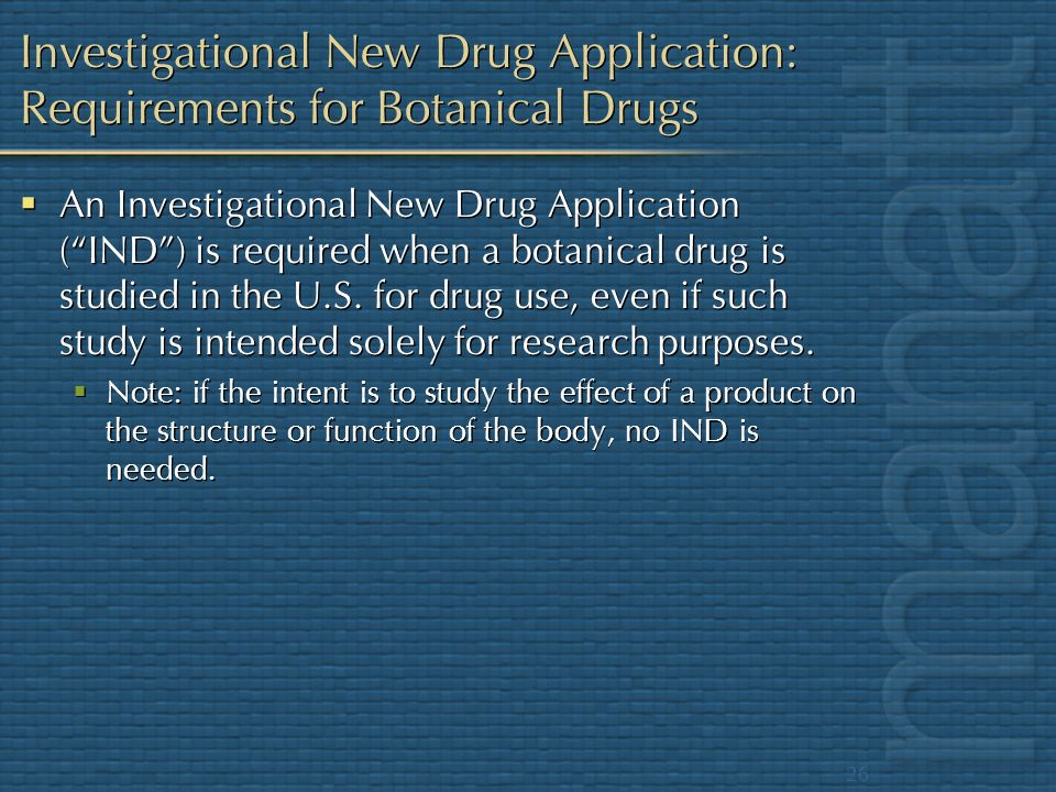 Investigational New Drug Application: Requirements for Botanical Drugs