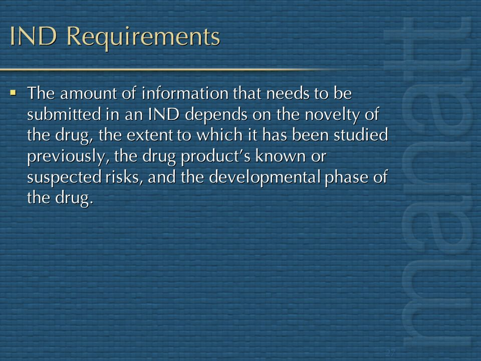 IND Requirements
