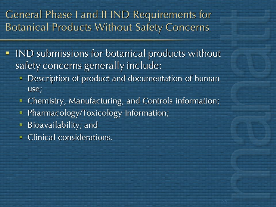 General Phase I and II IND Requirements for Botanical Products Without Safety Concerns