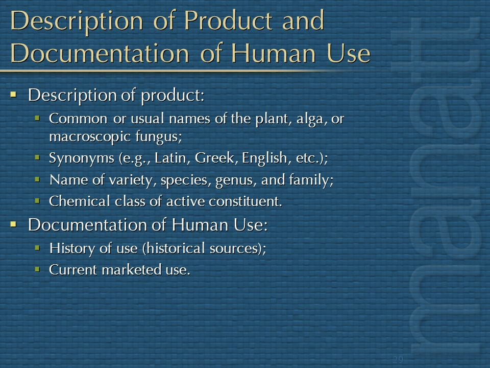 Description of Product and Documentation of Human Use