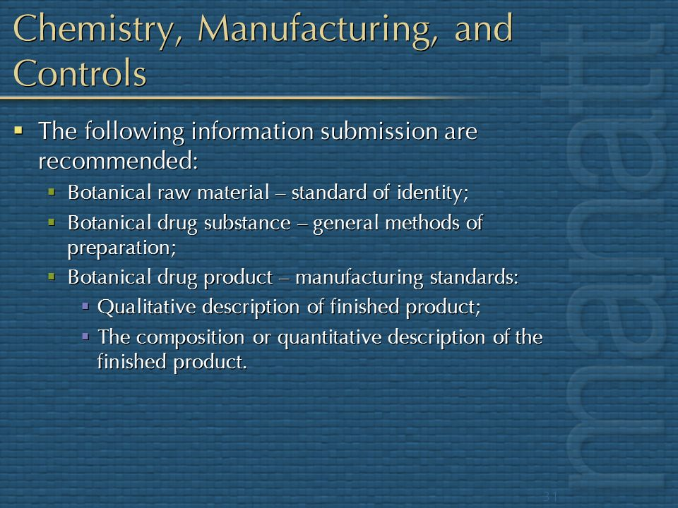 Chemistry, Manufacturing, and Controls