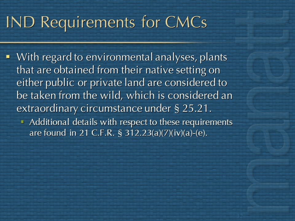 IND Requirements for CMCs