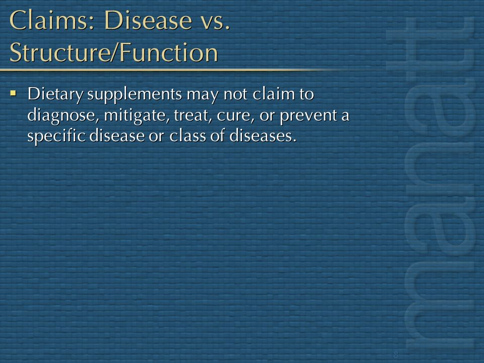 Claims: Disease vs. Structure/Function