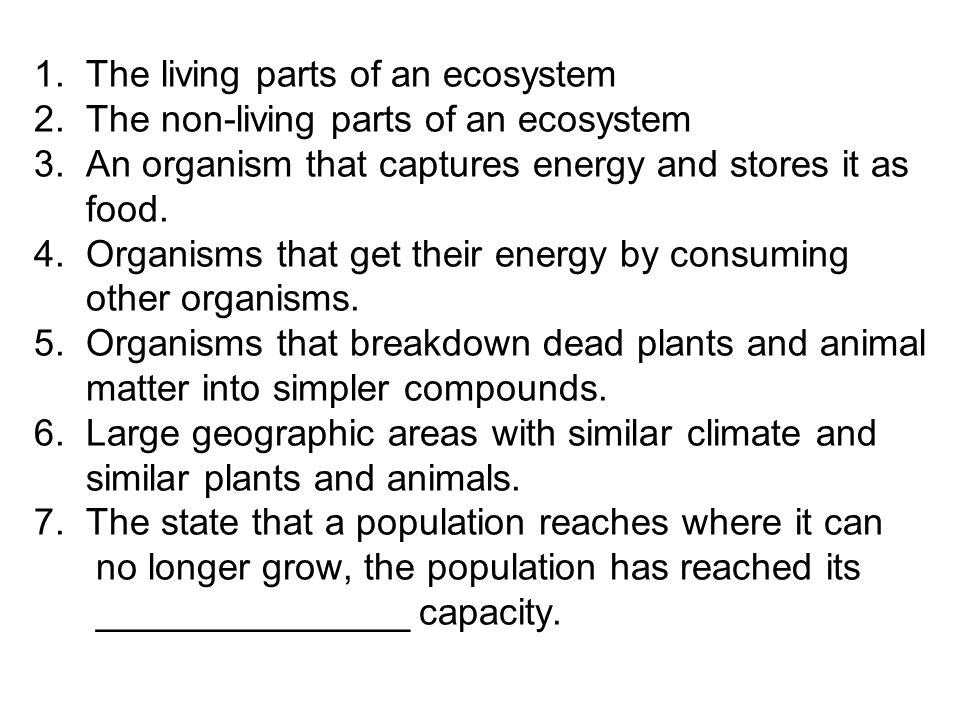 1. The living parts of an ecosystem 2 - ppt download