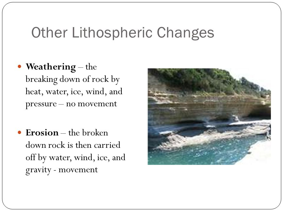Other Lithospheric Changes