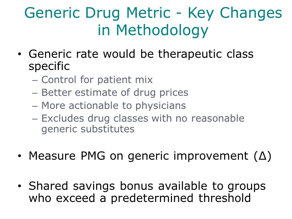 Generic Drug Metric - Key Changes in Methodology