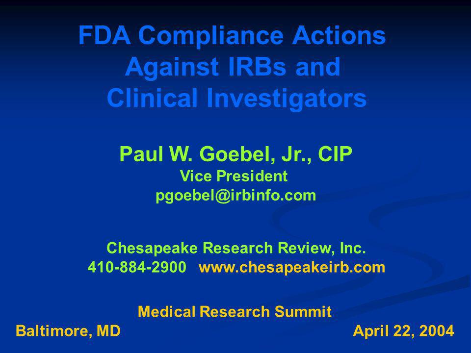FDA Compliance Actions Against IRBs and Clinical Investigators