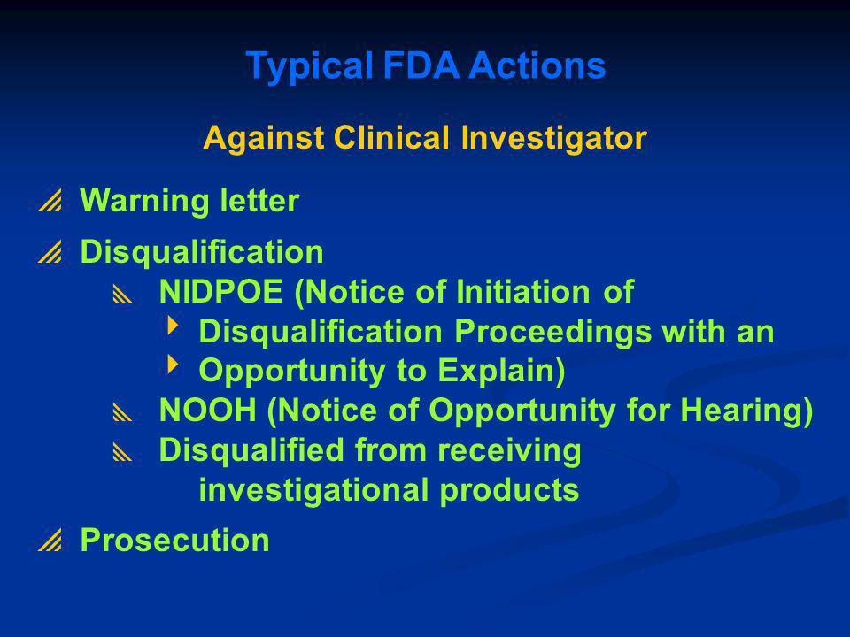 Against Clinical Investigator