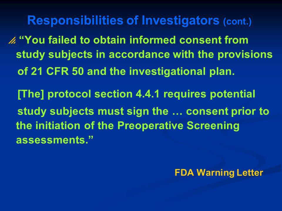 Responsibilities of Investigators (cont.)