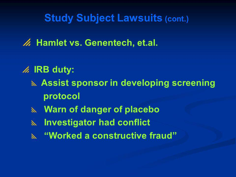 Study Subject Lawsuits (cont.)