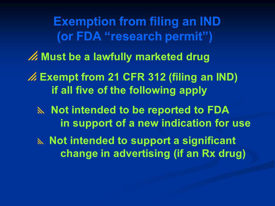 Exemption from filing an IND (or FDA research permit )