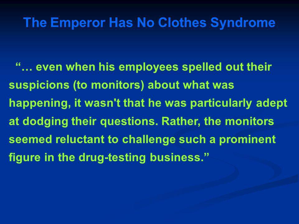 The Emperor Has No Clothes Syndrome