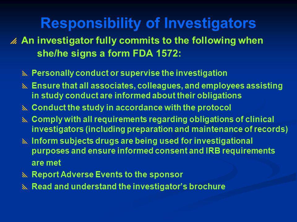 Responsibility of Investigators