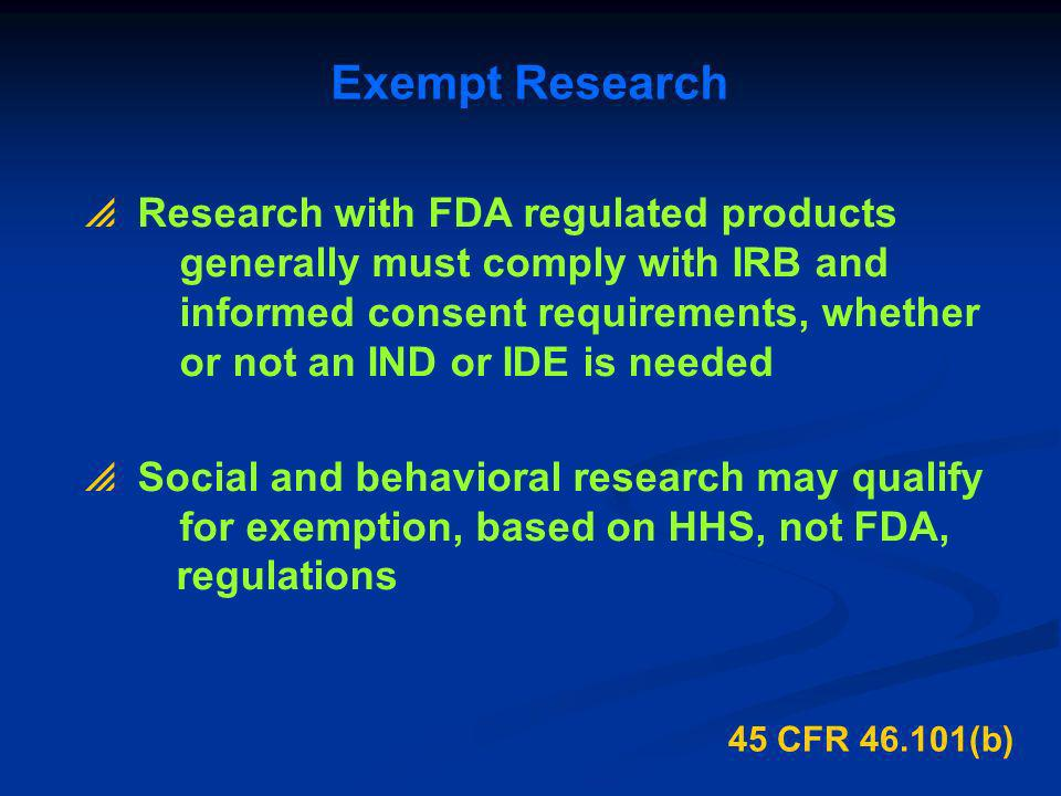 Exempt Research Research with FDA regulated products