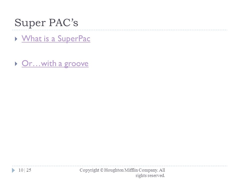 Super PAC's What is a SuperPac Or…with a groove