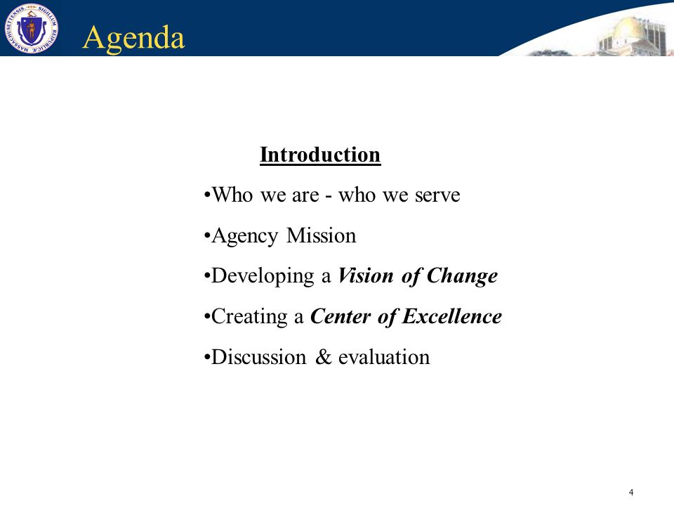 Agenda Introduction Who we are - who we serve Agency Mission