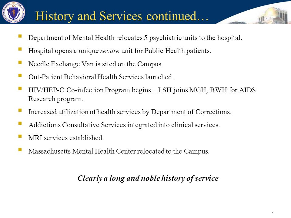 History and Services continued…