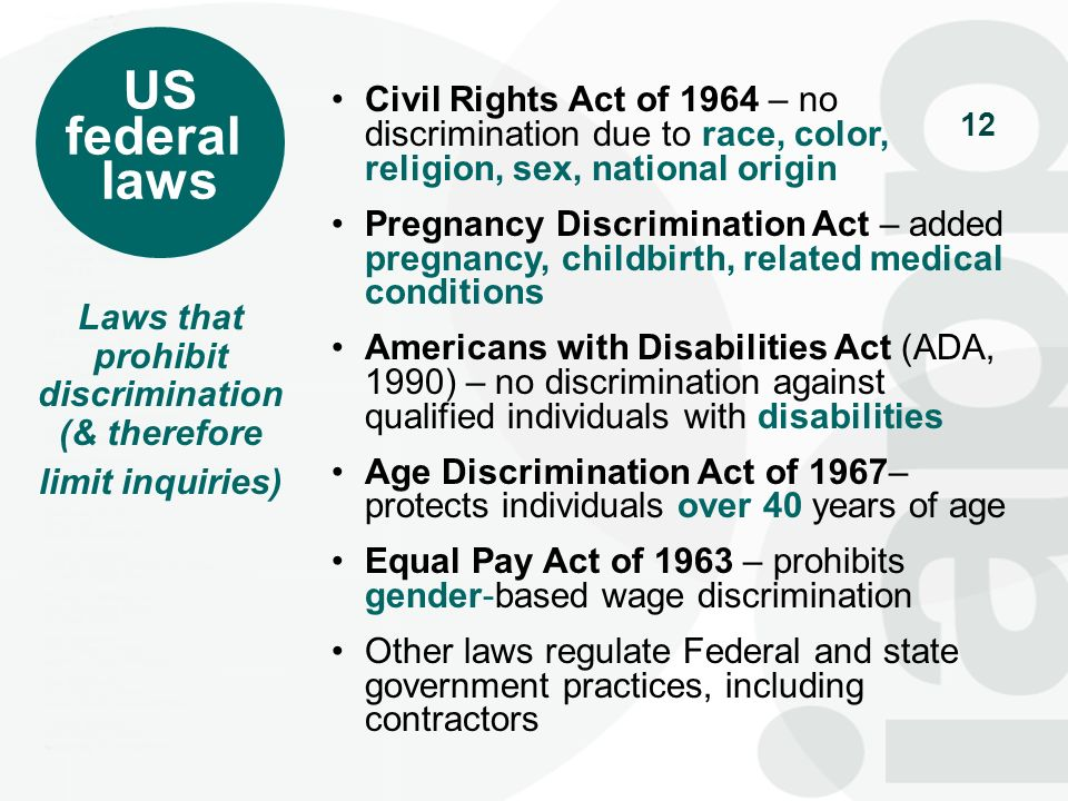Laws that prohibit discrimination (& therefore limit inquiries)