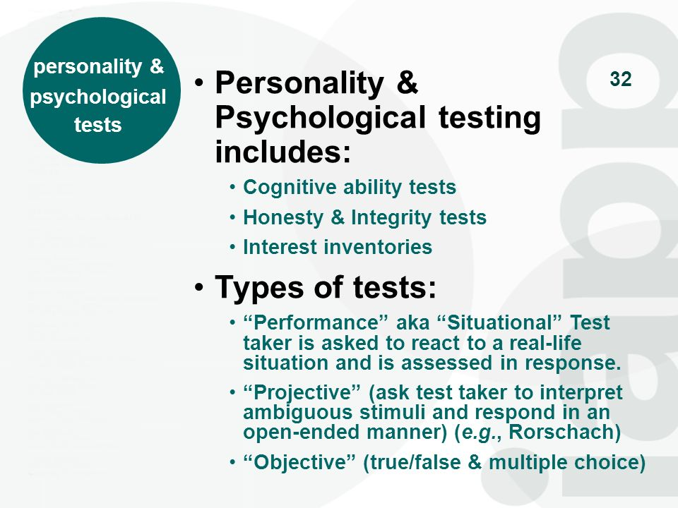 Personality & Psychological testing includes: