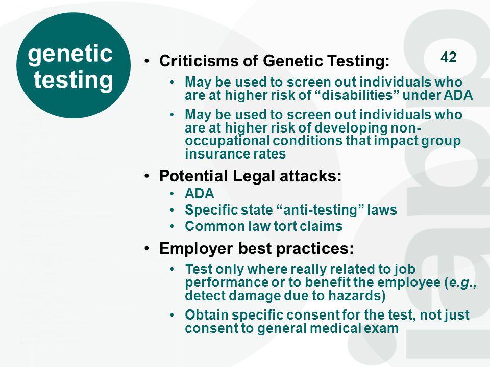 genetic testing Criticisms of Genetic Testing:
